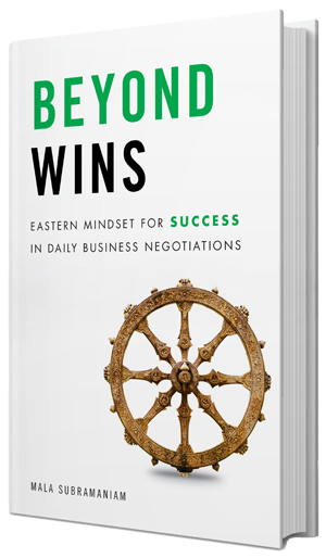 BEYOND WINS: Eastern Mindset for Success in Daily Business Negotiations